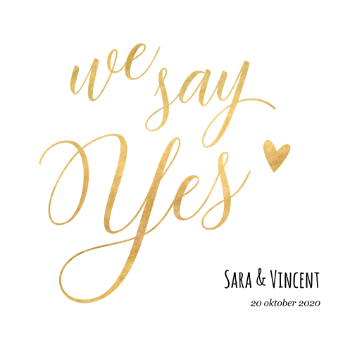 Stijlvolle trouwkaart met we say yes in goudlook
